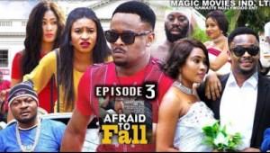 Afraid To Fall Ep3 - 2019